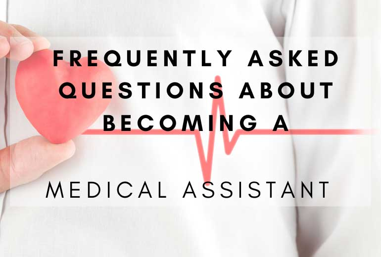 FAQs About Medical Assistant