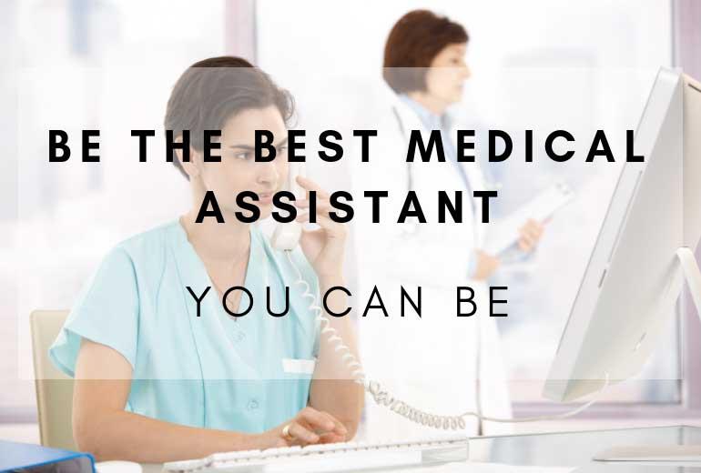 Being the Best Medical Assistant