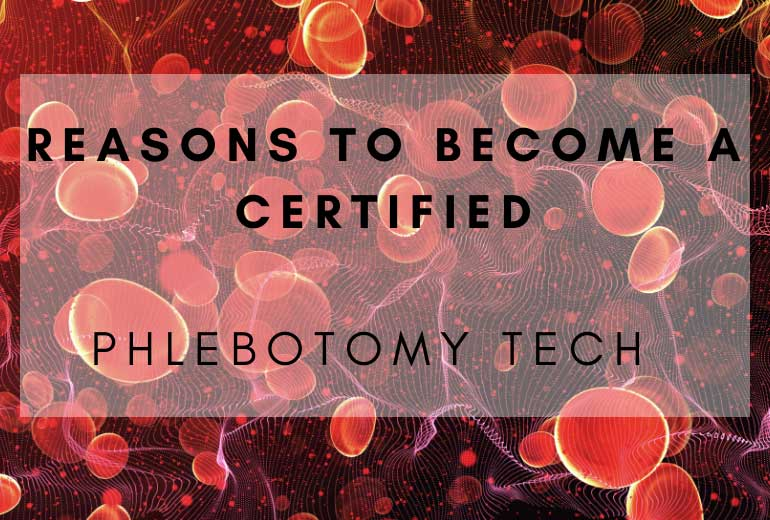 Become a Certified Phlebotomist