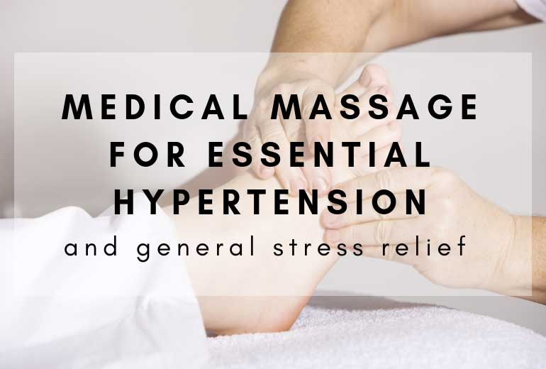 Medical Massage for Essential Hypertension