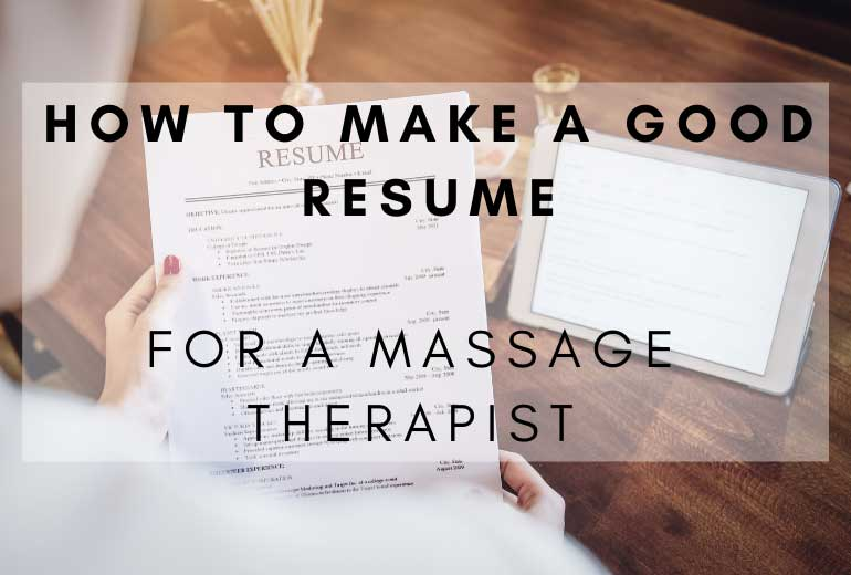 Make a Good Massage Therapist Resume