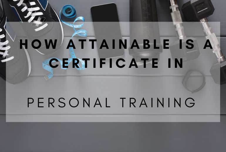 Attainable is a Personal Training Certificate
