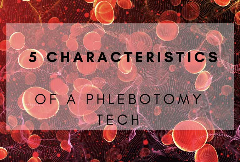 Phlebotomy Tech Needs