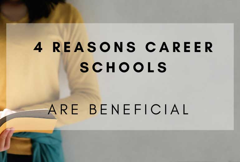 Career Schools Are Beneficial