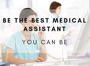 Being the Medical Assistant