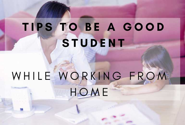 Tips To Be a Good Student at Home