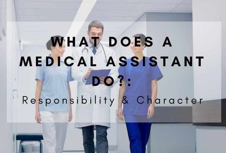 medical assistant responsibilities