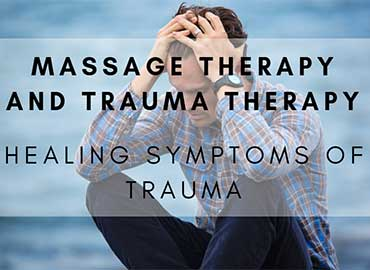 Relief of Symptoms Trauma With Massage Therapy