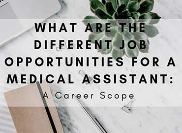 Medical Assistant Job Opportunities